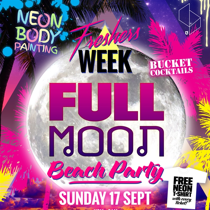 Freshers Full Moon Beach Party - SOLD OUT
