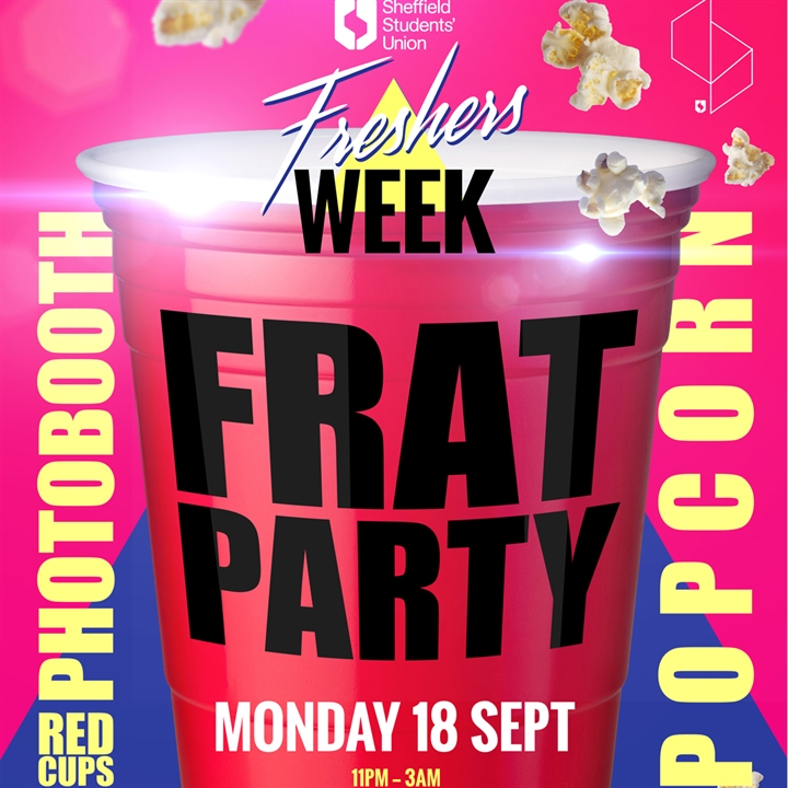 Freshers Frat Party - TICKETS ON THE DOOR