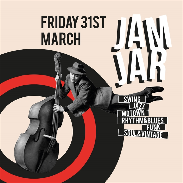 The Jam Jar - Swing, Jazz, Motown, Rhythm n' Blues & Live Music!