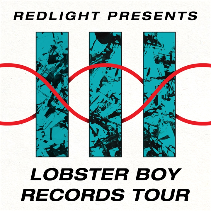 The Tuesday Club: Redlight Presents Lobster Boy Records Tour