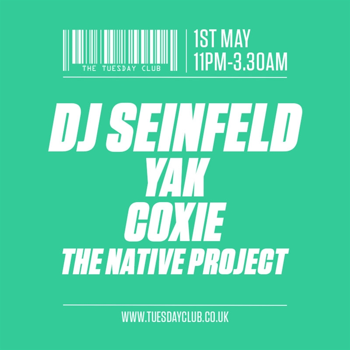 The Tuesday Club: DJ Seinfeld, Yak, Coxie, The Native Project