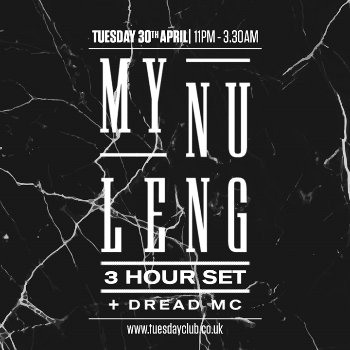 The Tuesday Club: My Nu Leng (3 Hour Set)