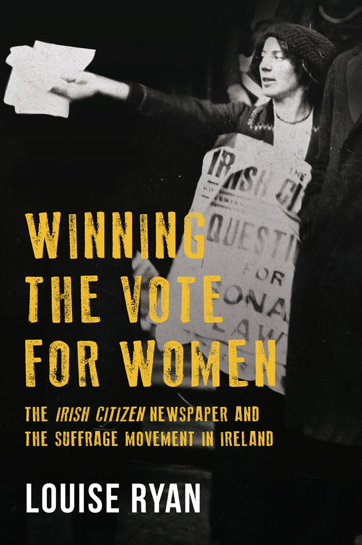 The Story of the Suffrage Movement in Ireland - Professor Louise Ryan